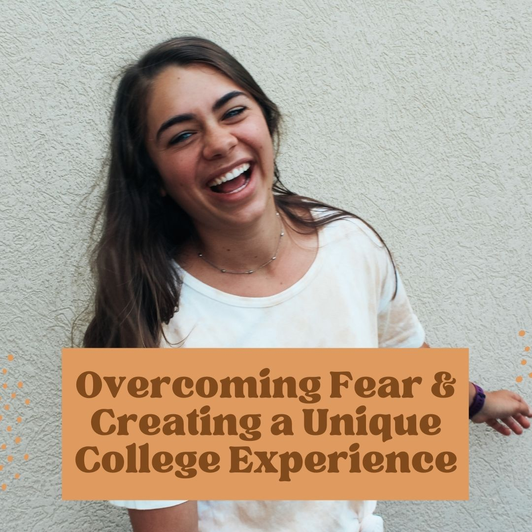 Overcoming Fear in College